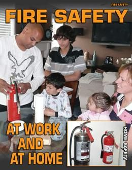 Fire Safety at Work and at Home